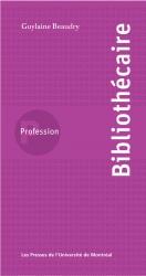 Couverture «Profession bibliothécaire» paru aux PUM